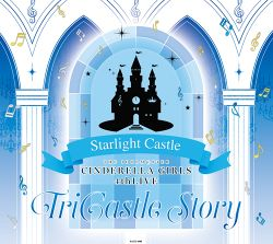 THE IDOLM@STER CINDERELLA GIRLS 4thLIVE TriCastle Story Starlight Castle 神戸会場オリジナルCD.jpg
